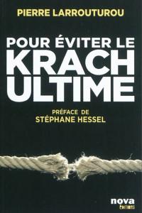Pour éviter le krach ultime - Livre - Pierre Larrouturou, 2011 dans 5.5.....Pour éviter le krach ultime Pour-éviter-le-krach-ultime-couverture-200x300