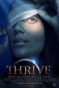 Thrive, Que faut-il sur Terre pour prospérer ? - Film - Steve Gagné & Kimberly Carter Gamble, 2011 dans 5.8.....Thrive Thrive-202x300